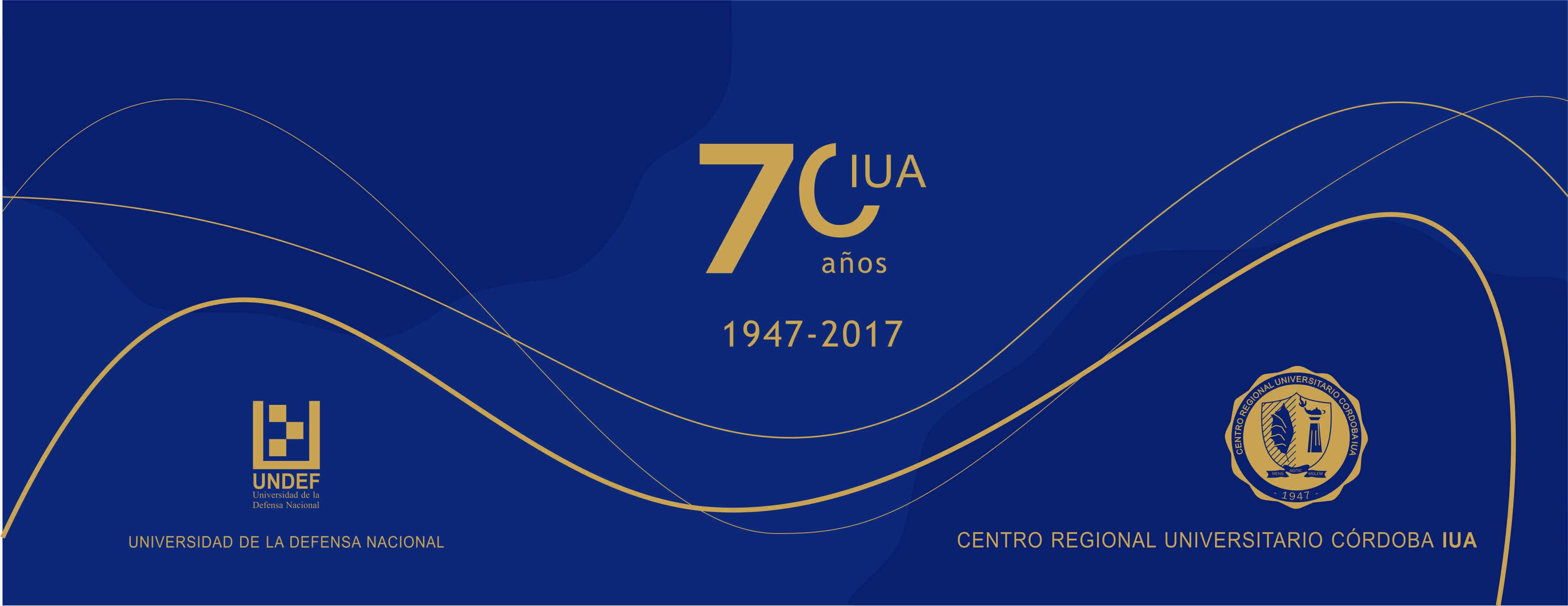 70º Aniversario IUA - 1947 / 2017