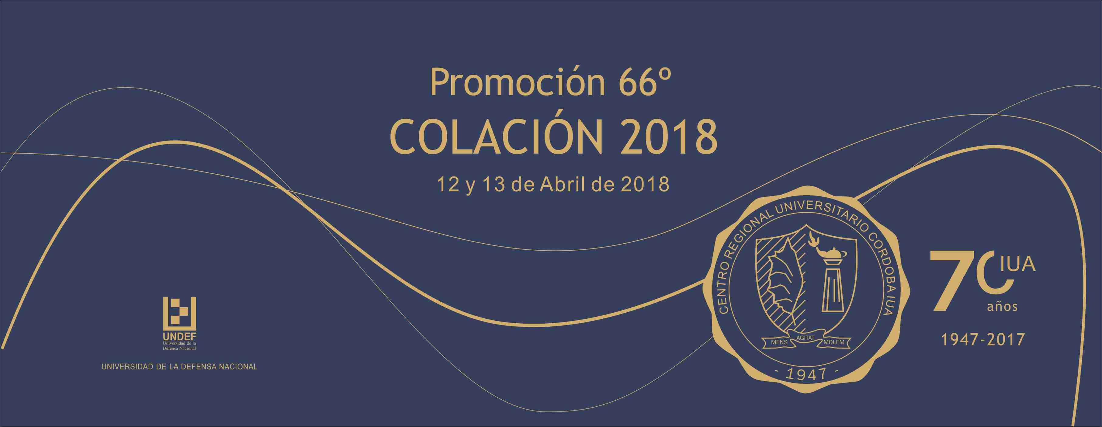 Colaciones de Grado 2018 - Promoción  66º - 12 y 13 de abril