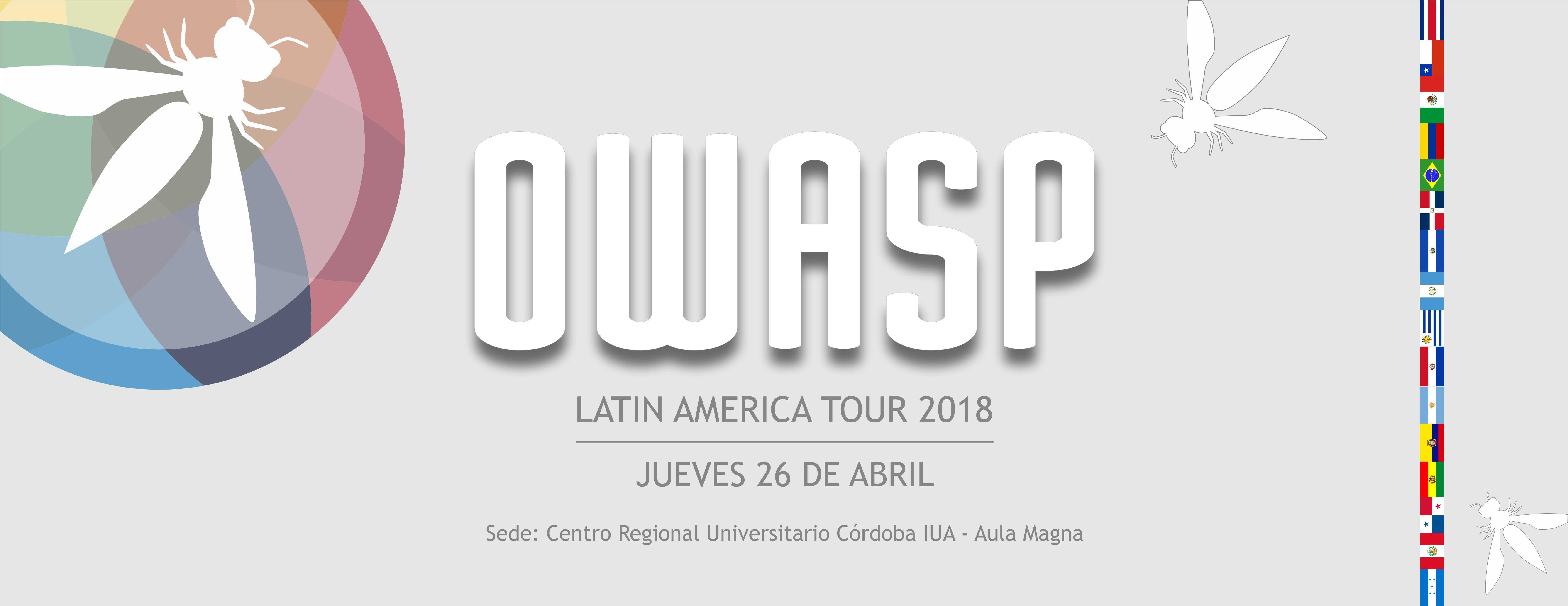 OWASP Latin American Tour 2018 – Jueves 26 de abril